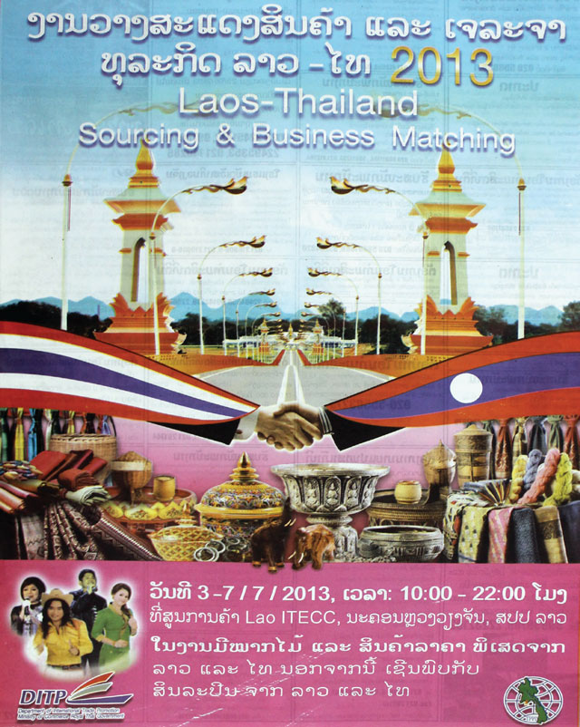 A poster of the annual Laos-Thailand Trade Fair which opens at Lao- ITECC today.